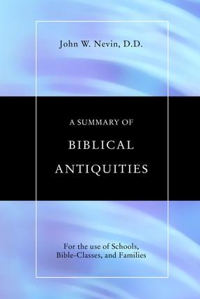 A Summary of Biblical Antiquities