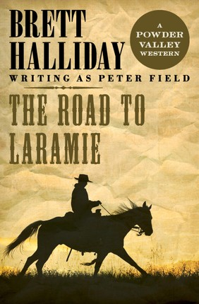 The Road to Laramie