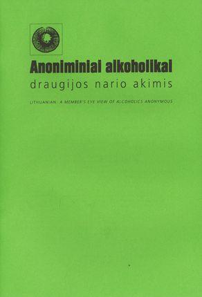Anoniminiai alkoholikai draugijos nario akimis