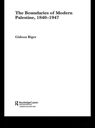 The Boundaries of Modern Palestine, 1840-1947