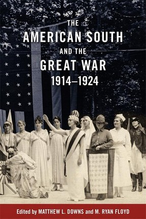 The American South and the Great War, 1914-1924