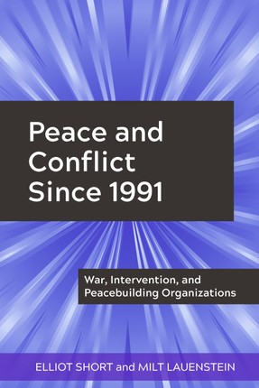 Peace and Conflict Since 1991