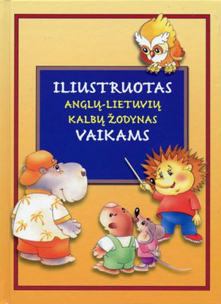 Iliustruotas anglų-lietuvių kalbų žodynas vaikams