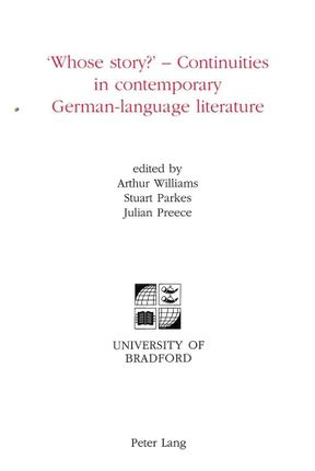 'Whose story?' - Continuities in contemporary German-language literature