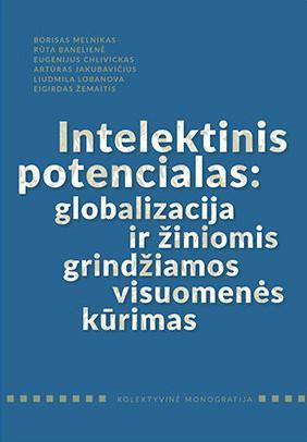 Intelektinis potencialas: globalizacija ir žiniomis grindžiamos visuomenės kūrimas