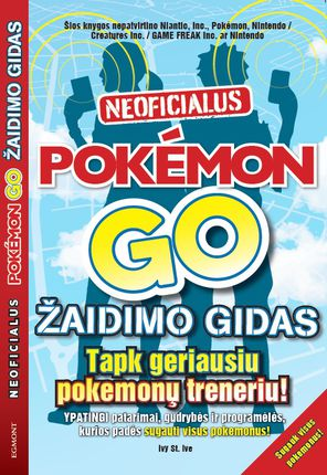 Neoficialus Pokeman GO žaidimo gidas