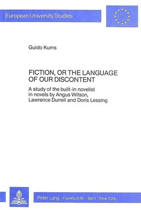 Fiction, or the language of our discontent