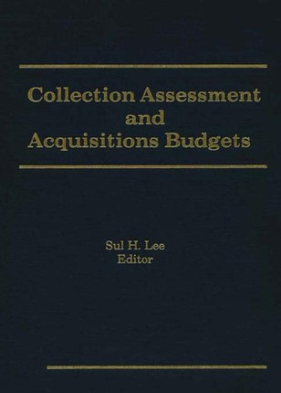 Collection Assessment and Acquisitions Budgets