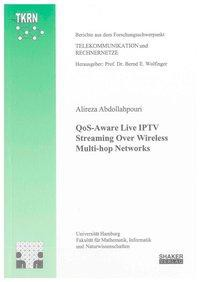 QoS-Aware Live IPTV Streaming Over Wireless Multi-hop Networks