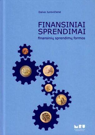 Finansiniai sprendimai: finansinių sprendimų formos