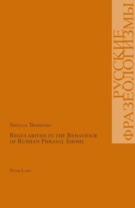 Regularities in the Behaviour of Russian Phrasal Idioms