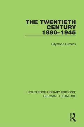 The Twentieth Century 1890-1945