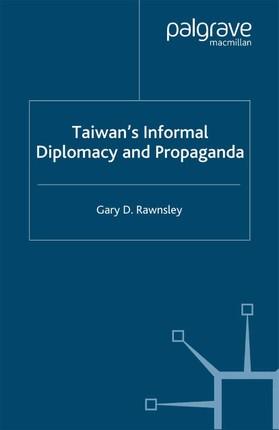 Taiwan's Informal Diplomacy and Propaganda