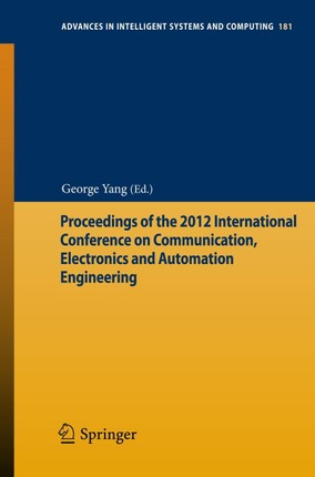 Proceedings of the 2012 International Conference on Communication, Electronics and Automation Engineering