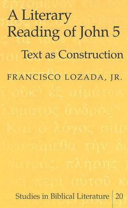 A Literary Reading of John 5