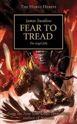 The Horus Heresy. Fear to Tread