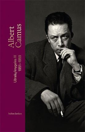 Užrašų knygelės III, 1951–1959: atviriausias autoriaus asmeninio gyvenimo dienoraštis