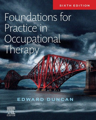 Foundations and Skills for Practice in Occupational Therapy