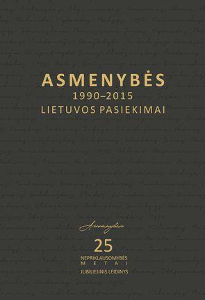 Asmenybės. 1990–2015 m. Lietuvos pasiekimai (du tomai)