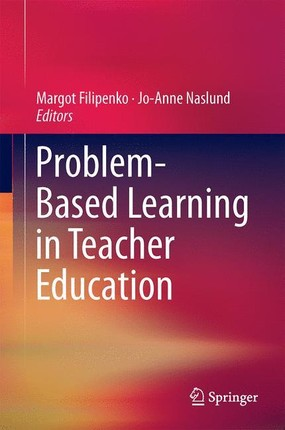Problem Based Learning in Teacher Education