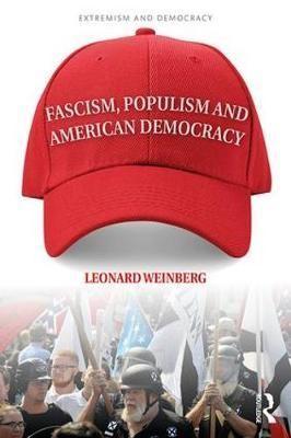 Fascism, Populism and American Democracy