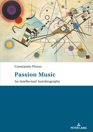 Passion: Music - An Intellectual Autobiography