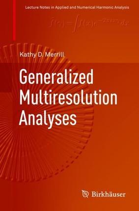 Generalized Multiresolution Analyses