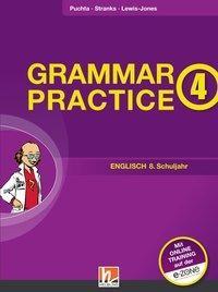 Grammar Practice 4. Ausgabe D