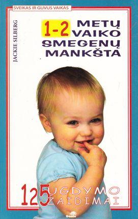 1-2 metų vaiko smegenų mankšta. 125 ugdymo žaidimai