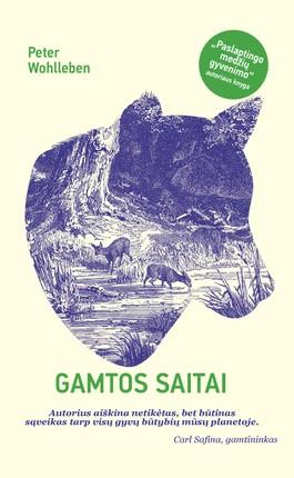 GAMTOS SAITAI: vienas žymiausių Europos miškininkų kviečia pasigilinti į gamtos sistemas, dėl kurių įmanoma gyvybė Žemėje