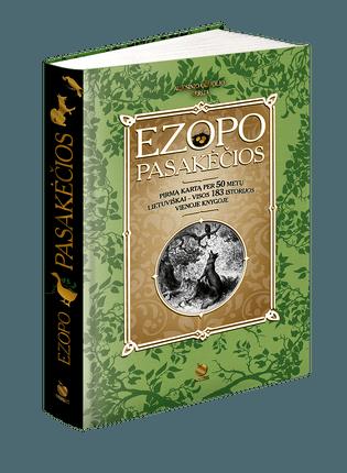 EZOPO PASAKĖČIOS: pirmą kartą per 50 metų lietuviškai – pilnas, iliustruotas, kolekcinis leidimas!