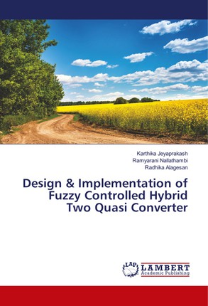 Design & Implementation of Fuzzy Controlled Hybrid Two Quasi Converter
