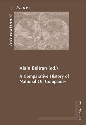A Comparative History of National Oil Companies