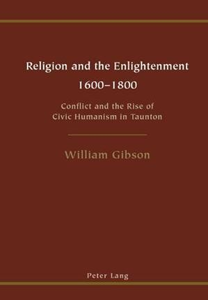 Religion and the Enlightenment. 1600-1800