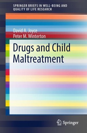 Drugs and Child Maltreatment