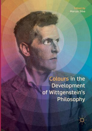 Colours in the development of Wittgenstein's Philosophy