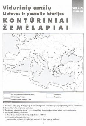 Vidurinių amžių Lietuvos ir pasaulio istorijos Kontūriniai žemėlapiai VIII ir XI klasėms