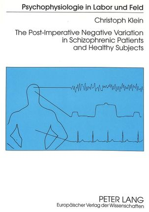 The Post-Imperative Negative Variation in Schizophrenic Patients and Healthy Subjects