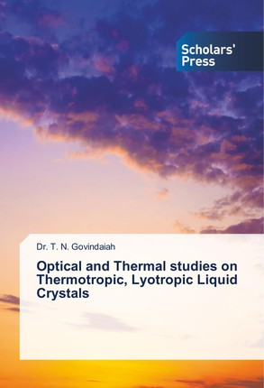 Optical and Thermal studies on Thermotropic, Lyotropic Liquid Crystals