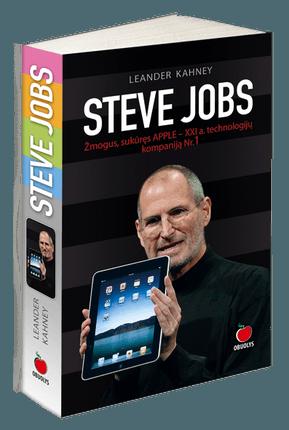 Steve Jobs. Žmogus, sukūręs APPLE – XXI a. technologijų kompaniją Nr. 1