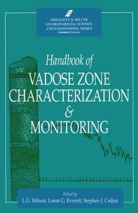 Handbook of Vadose Zone Characterization & Monitoring