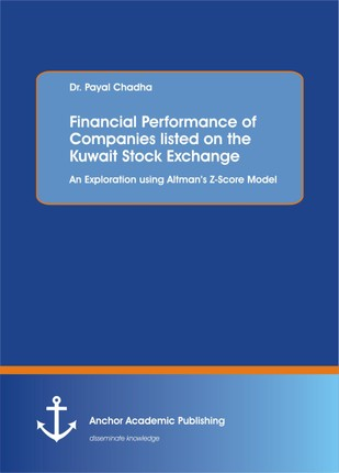 Financial Performance of Companies listed on the Kuwait Stock Exchange. An Exploration using Altman's Z-Score Model