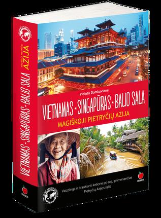 VIETNAMAS. SINGAPŪRAS. BALIO SALA: magiškoji Pietryčių Azija - kelionės, kurios keičia gyvenimą