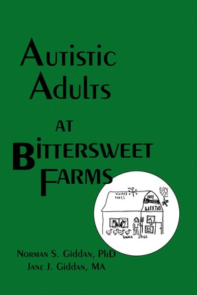 Autistic Adults at Bittersweet Farms