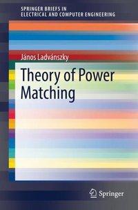 Theory of Power Matching