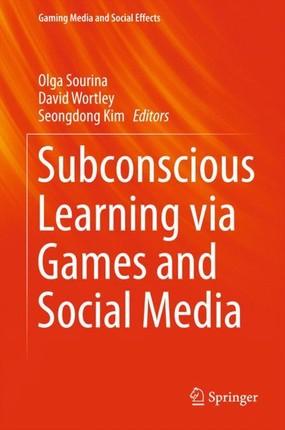 Subconscious Learning via Games and Social Media