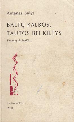 Baltų kalbos, tautos bei kiltys