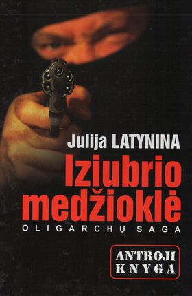 Iziubrio medžioklė: oligarchų saga 2 knyga
