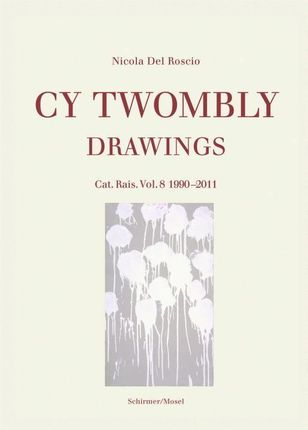 Drawings - Catalogue Raisonné Vol. 8: 1990-2011