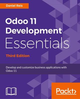 Odoo 11 Development Essentials - Third Edition
